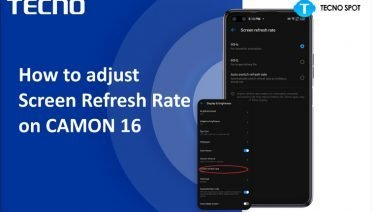 adjust camon 16 premier refresh rate